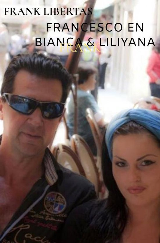 Francesco en Bianca & Liliyana Gadyka - Frank Libertas   Fthsonline.com