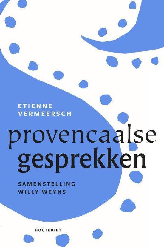 Provençaalse gesprekken - Etienne Vermeersch | Fthsonline.com