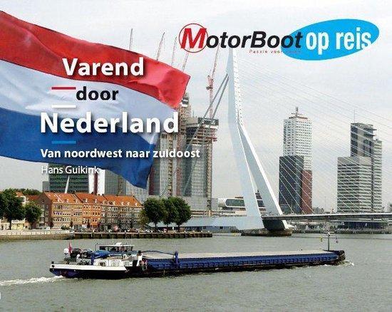 Motorboot op reis - Varend door Nederland - Hans Guikink pdf epub