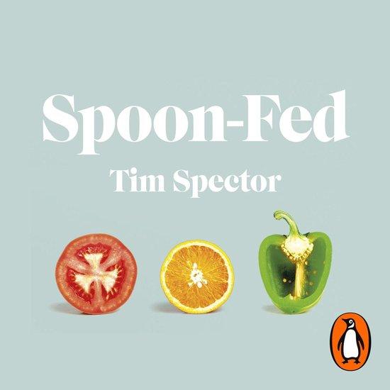 Boek cover Spoon-Fed van Tim Spector (Onbekend)