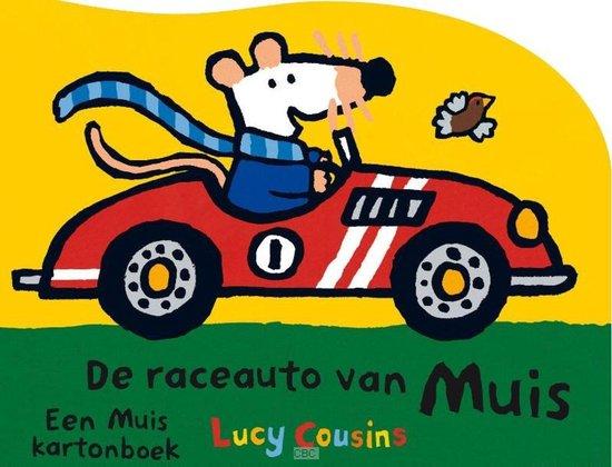 Muis - Raceauto van Muis - Lucy Cousins pdf epub