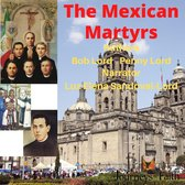 Mexican Martyrs, The