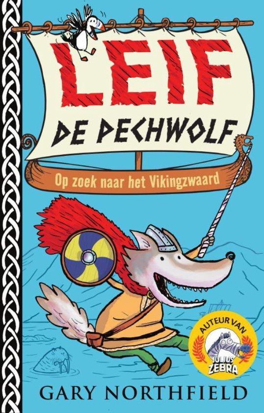Boek cover Leif, de Pechwolf 1 -   Leif de Pechwolf van Gary Northfield (Hardcover)