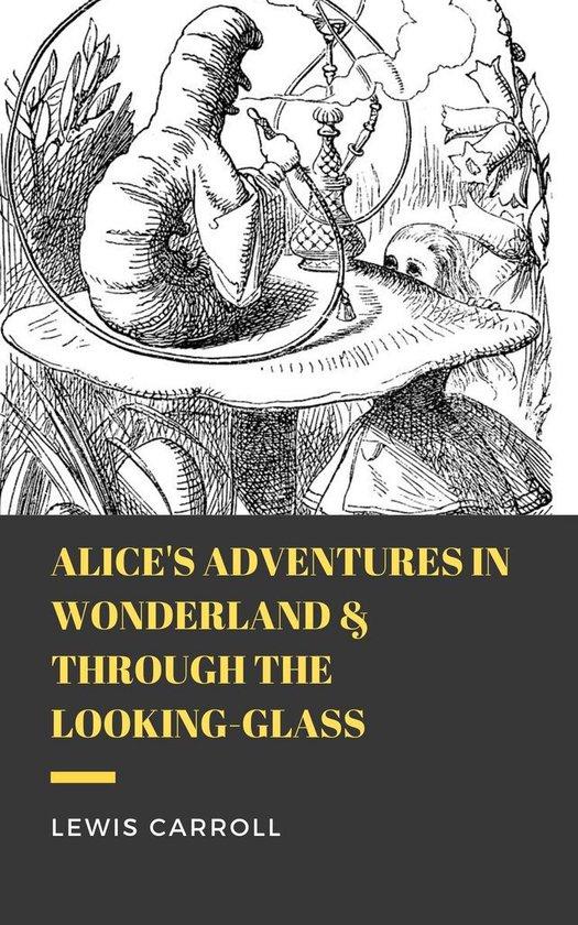 Boek cover Alices Adventures in Wonderland & Through the Looking-Glass van Lewis Carroll (Onbekend)