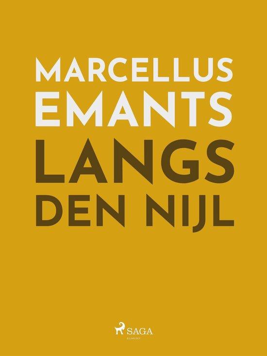 Langs den Nijl - Marcellus Emants |