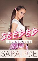 Seeded - The Student