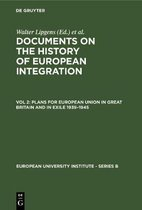 Plans for European Union in Great Britain and in Exile 1939-1945