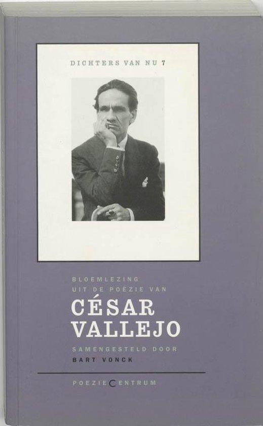 Dichters van nu 7 - Cesar Valejo - C. Vallejo | Fthsonline.com