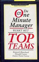De One minute manager werkt met topteams ..