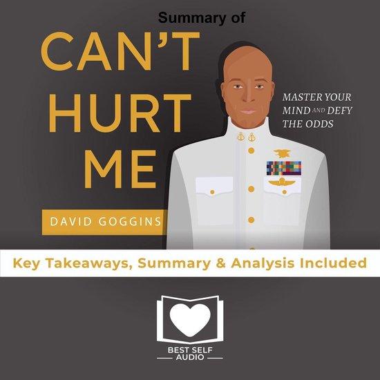 Boek cover Summary of Cant Hurt Me by David Goggins van Best Self Audio (Onbekend)