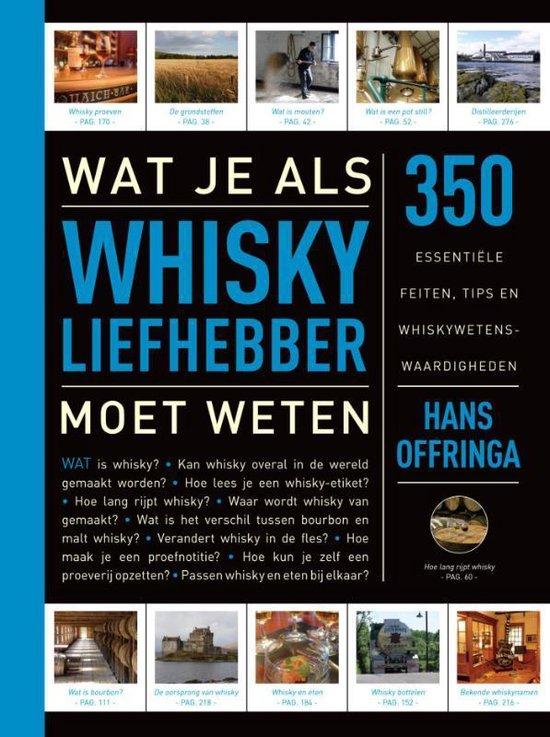 Wat je als whiskyliefhebber moet weten - Hans Offringa |