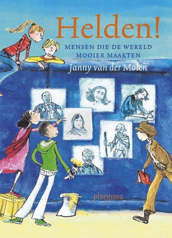Helden! - Janny van der Molen |
