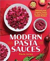 Modern Pasta Sauces