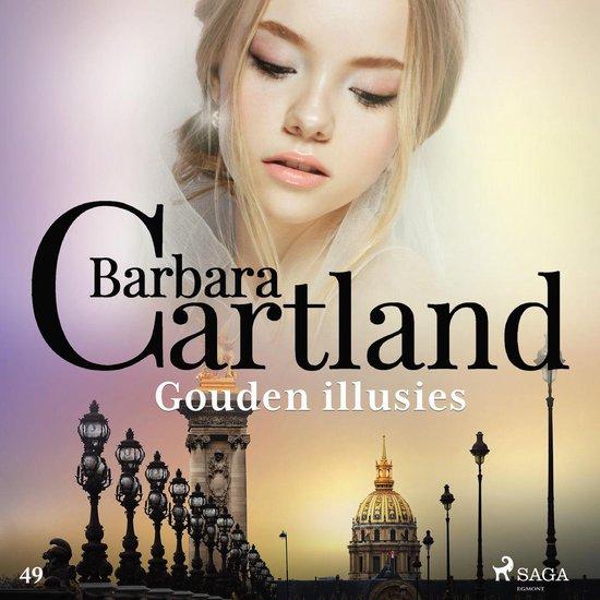 Barbara Cartland's Eternal Collection 15 - Gouden illusies - Barbara Cartland |