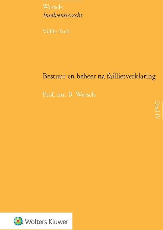 Bestuur en beheer na faillietverklaring - B. Wessels pdf epub
