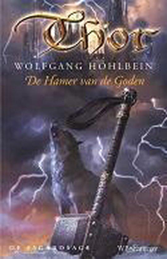 Thor. De Hamer van de Goden De Asgardsage - Wolfgang Hohlbein pdf epub