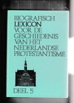 Biografisch lexicon ned protestantisme 5 dr 1