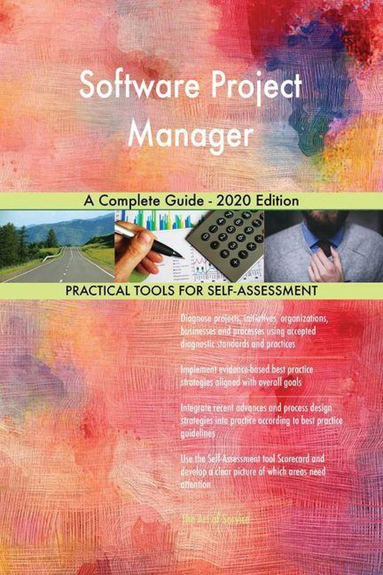Software Project Manager A Complete Guide - 2020 Edition