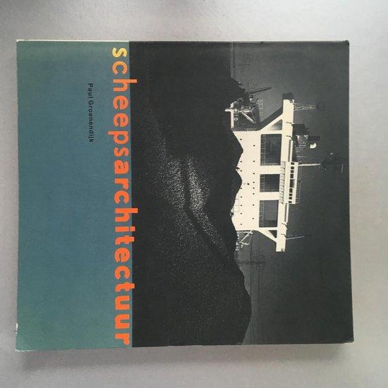 Scheepsarchitectuur - Groenendyk  