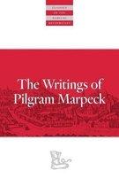 Writings Of Pilgram Marpeck