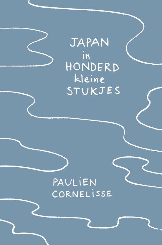 Boek cover Japan in honderd kleine stukjes van Paulien Cornelisse (Hardcover)