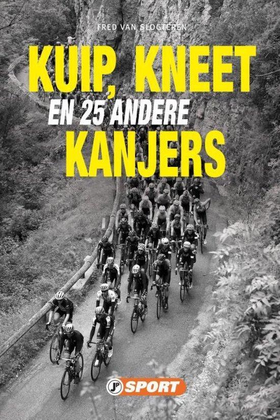 Kuip, Kneet en 25 andere kanjers - Fred van Slogteren | Fthsonline.com
