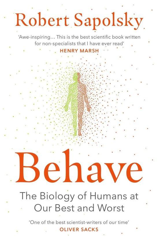 Boek cover Behave van Robert M. Sapolsky (Paperback)