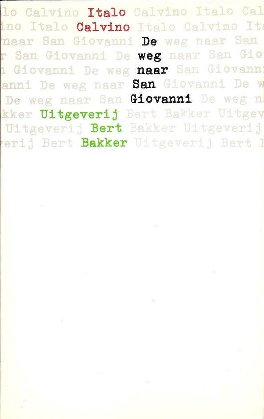 De weg naar san giovanni - Italo Calvino |
