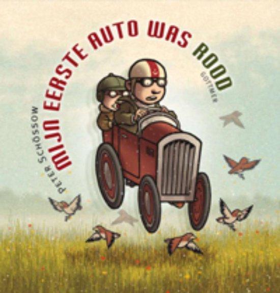 Mijn eerste auto was rood - Peter Schössow |