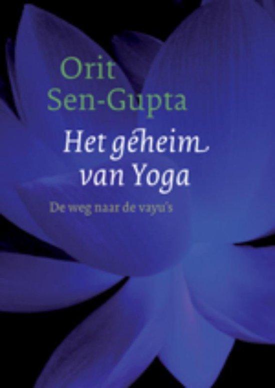 Het geheim van yoga - Orit Sen-Gupta |