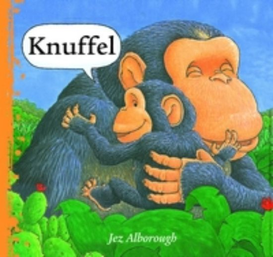 Knuffel - Jez Alborough |