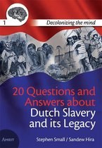 20 questions and answers about Dutch slavery and its legacy