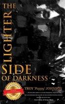 Boek cover The Lighter Side of Darkness van Troy Johnson