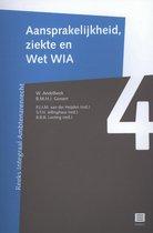 Reeks integraal ambtenarenrecht 4 - Aansprakelijkheid, ziekte en wet WIA