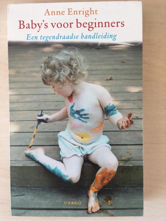 Baby'S Voor Beginners - Anne Enright |