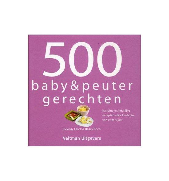 500 baby & peuterrecepten - Beverly Glock |