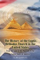 The History of the Coptic Orthodox Church in the United States