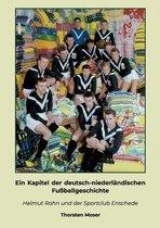 Ein Kapitel der deutsch-niederlandischen Fussballgeschichte