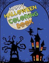 Happy Halloween Coloring Book: Halloween Coloring Book For kids