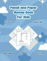 Pencil And Paper Games Book For Kids