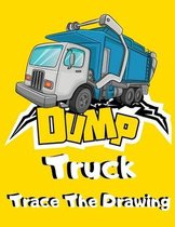 Dump Truck Trace The Drawing