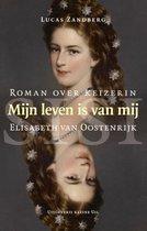Boek cover Mijn leven is van mij van Lucas Zandberg