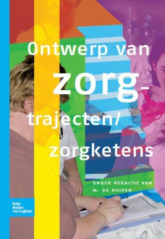 Boek cover Ontwerp van zorgtrajecten/zorgketens van Kuiper, M. de (Paperback)