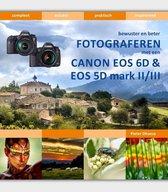 Bewuster en beter  -   Bewuster en beter fotograferen met de Canon EOS 6D en EOS 5D mark II/III