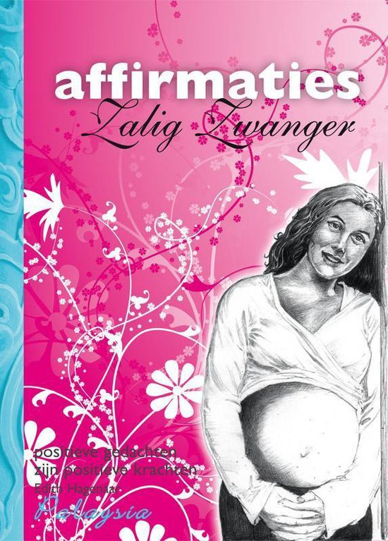 Zalig Zwanger Affirmaties