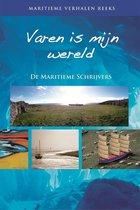 Maritieme verhalen reeks  -   Varen is mijn wereld