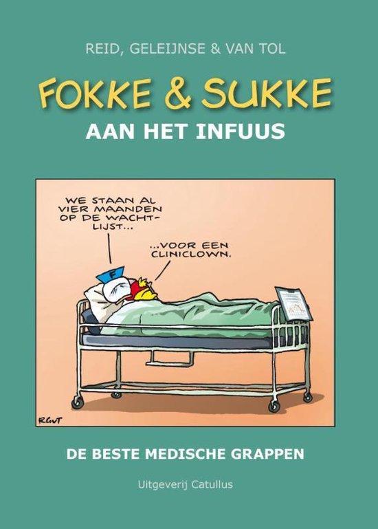 Boek cover Fokke & Sukke  -   Fokke & Sukke aan het infuus van Reid (Hardcover)