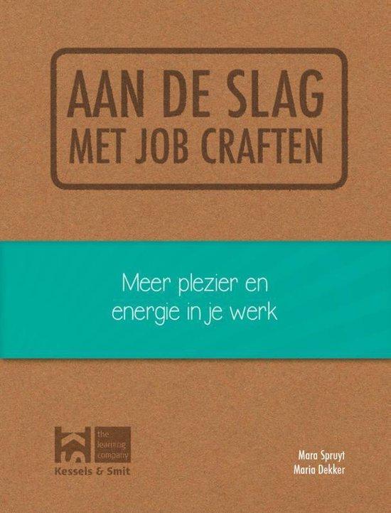Aan de slag met job craften