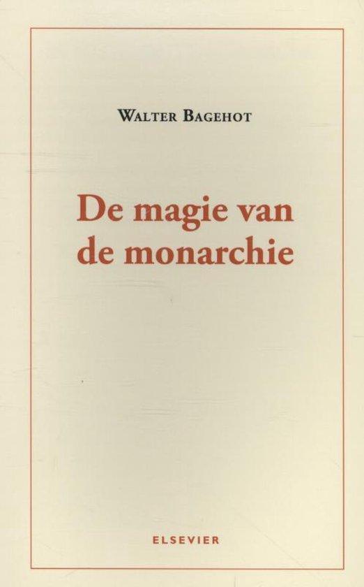 Cover van het boek 'De magie van de monarchie' van Walter Bagehot