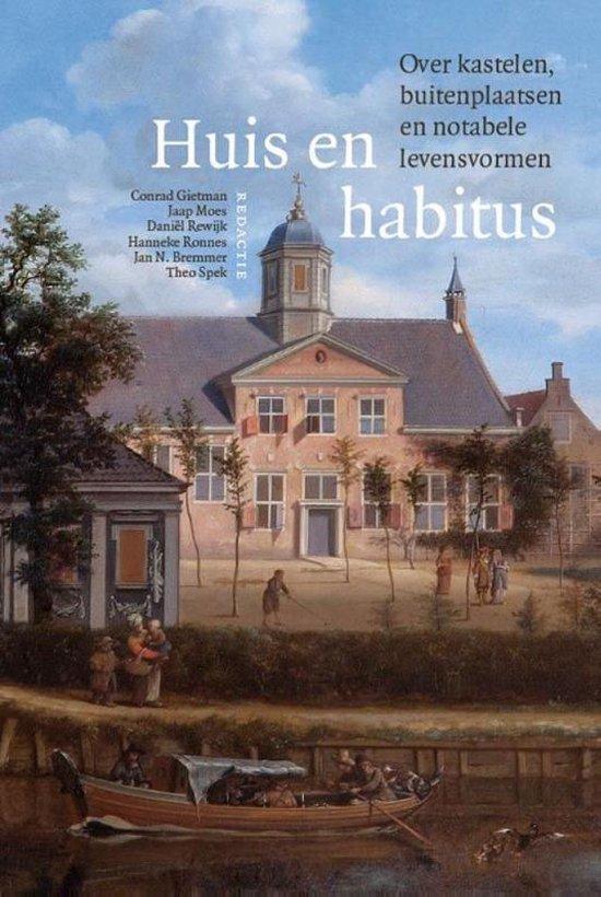 Boek cover Adelsgeschiedenis 15 -   Huis en habitus van Conrad Gietman (Hardcover)